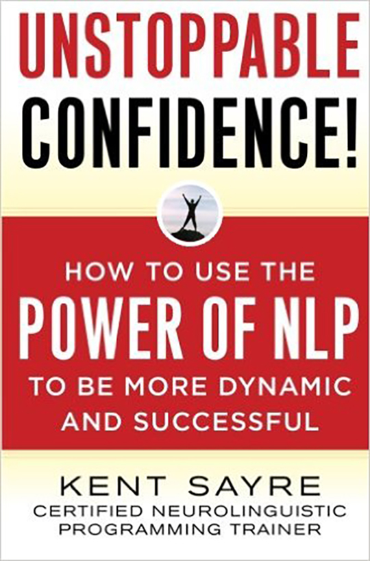 Unstoppable confidence kent sayre